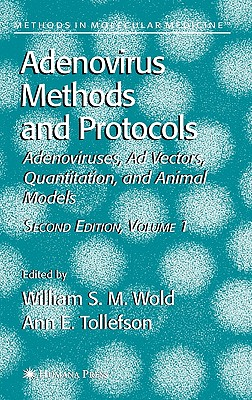Adenovirus Methods And Protocols By Wold, William S. M. (EDT)/ Tollefson, Ann E. (EDT)